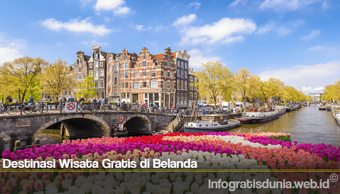Destinasi Wisata Gratis di Belanda