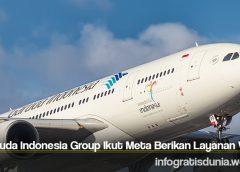 Garuda Indonesia Group Ikut Meta Berikan Layanan Wifi