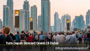 Turis Dapat Simcard Gratis Di Dubai