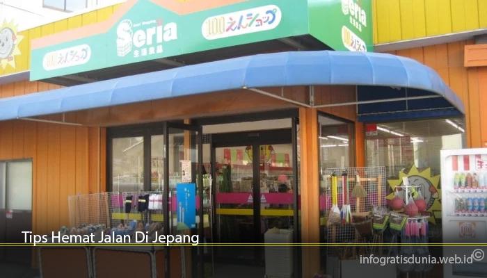 Tips Hemat Jalan Di Jepang